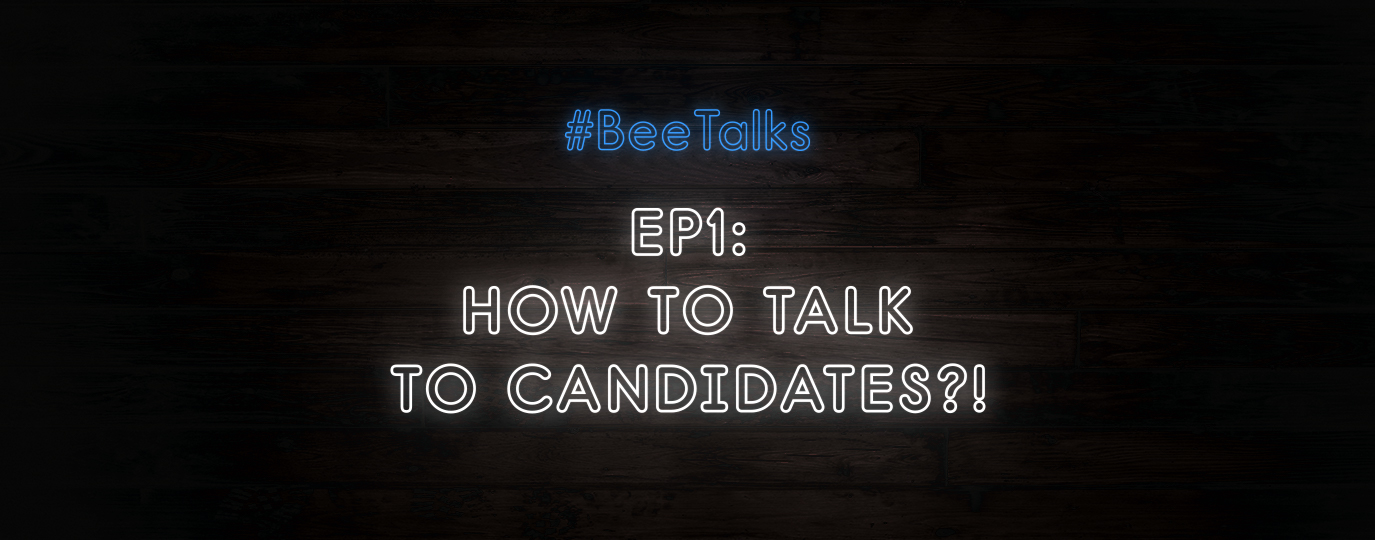 How to talk to candidates